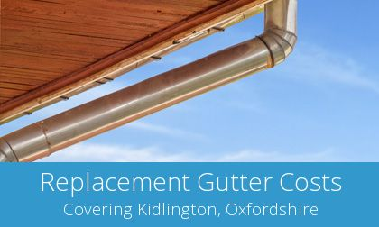 get Kidlington gutter replacement quotes