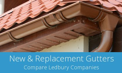 gutter replacement in Ledbury, HR8