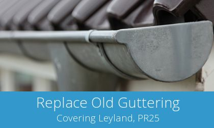 replacing Leyland gutters