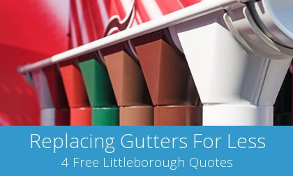 Littleborough replacement gutter costs