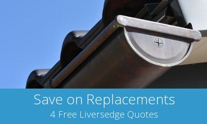 free Liversedge gutter replacement quotations