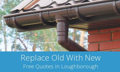 gutter replacement in Loughborough, LE11