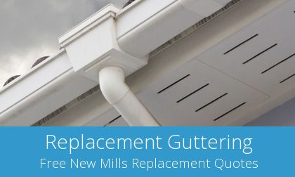 free New Mills gutter replacement quotes
