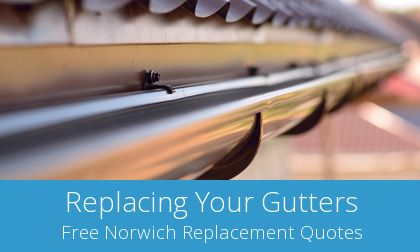 gutter replacement in Norwich, NR1