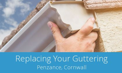 gutter replacement in Penzance, Cornwall