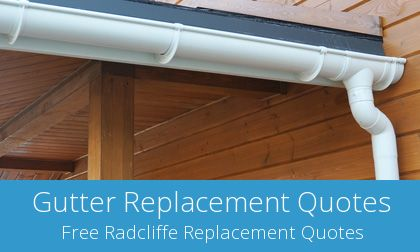 Radcliffe gutter replacement costs