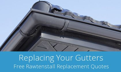 quotes for gutter replacement in Rawtenstall