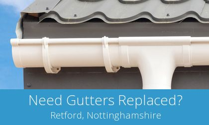 quotes for gutter replacement in Retford