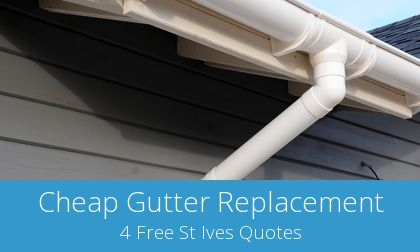 replacing St Ives gutters