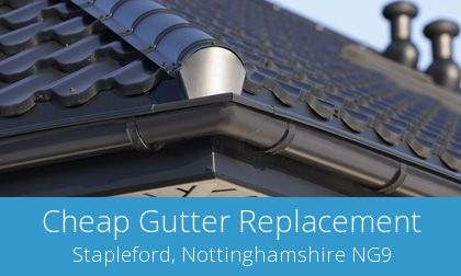 compare Stapleford gutter replacement experts