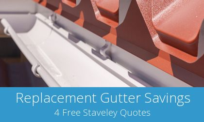 quotes for gutter replacement in Staveley