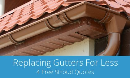 Stroud gutter replacement costs