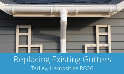 costs for gutter replacement in Tadley