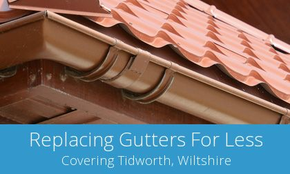 gutter replacement in Tidworth, Wiltshire