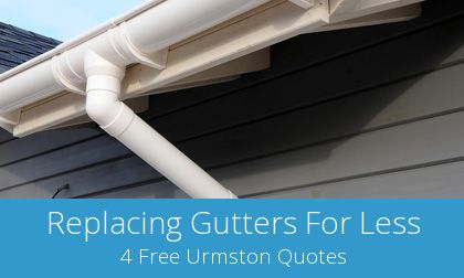 gutter replacement in Urmston, Greater Manchester