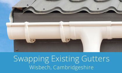 costs for gutter replacement in Wisbech