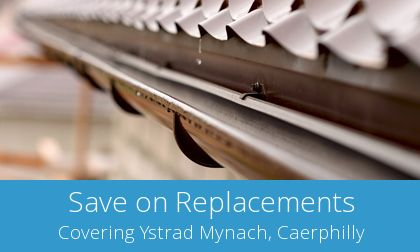 compare Ystrad Mynach gutter replacement costs
